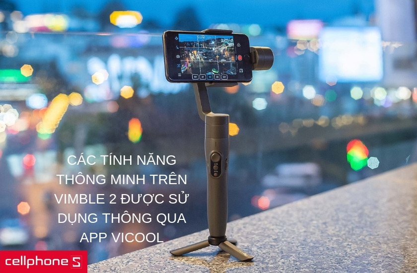 Sforum - Latest technology information page gimbal-feiyu-vimble-2-7 3 models of gimbal for phones are worth considering for phones in the price range of VND 2 million