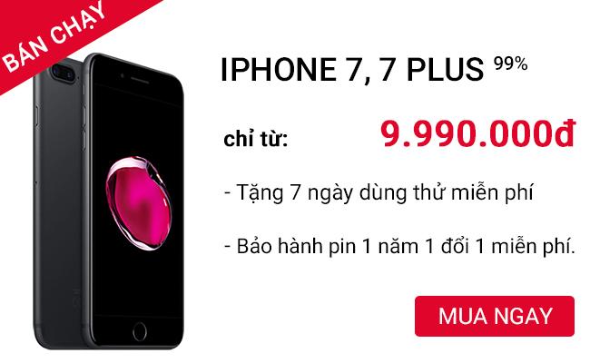 IPHONE 7, 7 PLUS 99% giá rẻ tại CellphoneS.com.vn