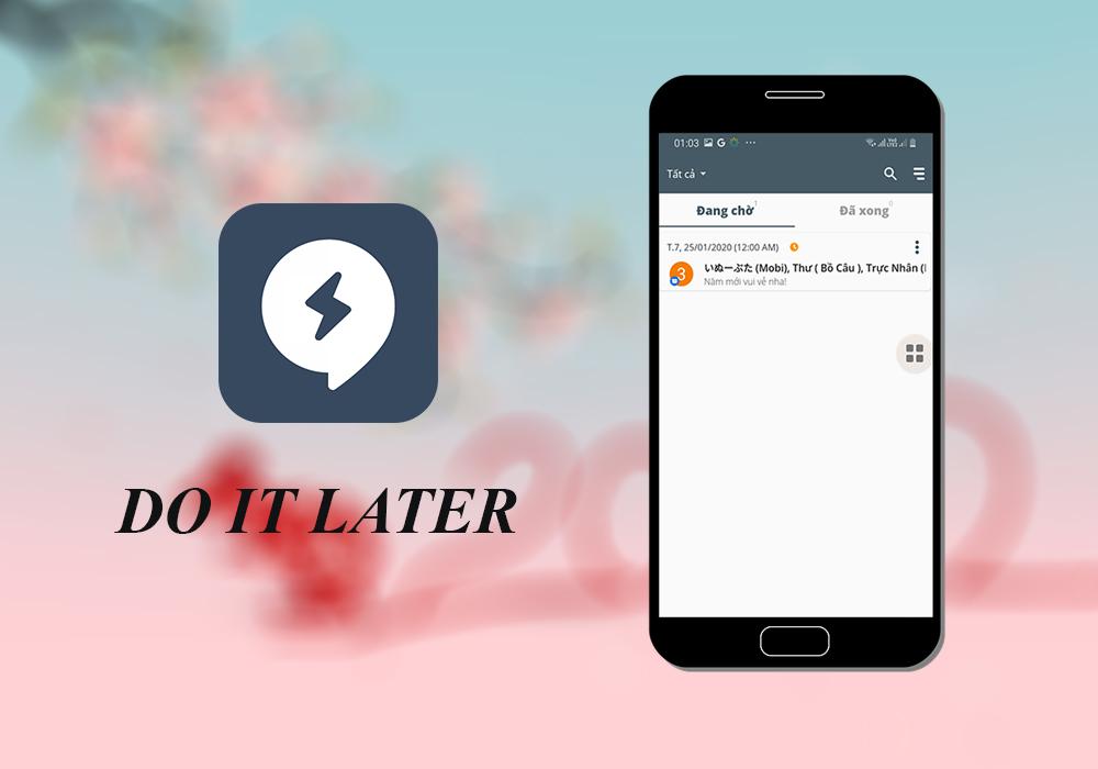 Sforum - Trang thông tin công nghệ mới nhất Do-it-Later [Android] Hướng dẫn hẹn giờ gửi tin nhắn chúc mừng năm mới 2020